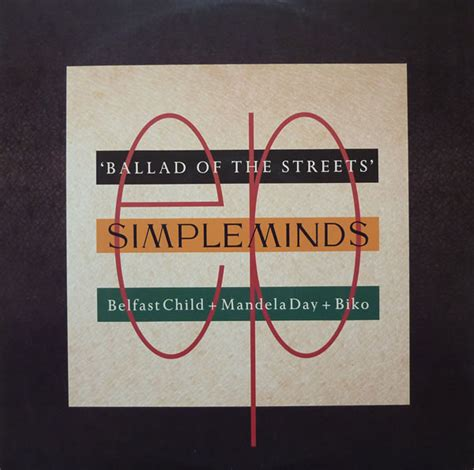 Simple Minds - Ballad Of The Streets | Releases | Discogs